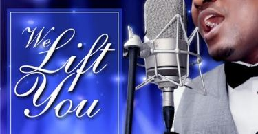 Download Music We Lift You Mp3 By Evans Ighodalo
