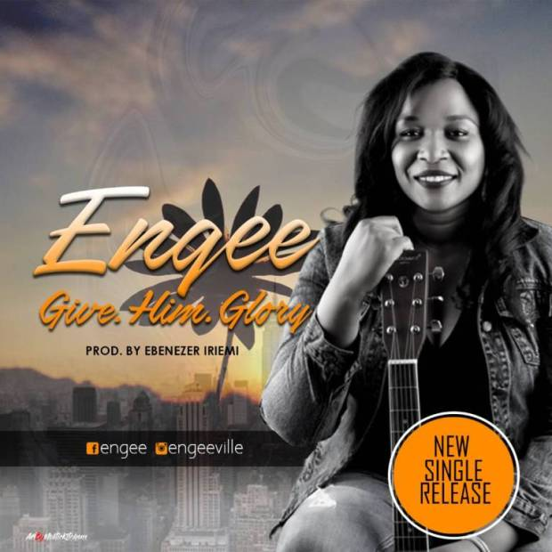 Download Music Give Him Glory Mp3 By Engee