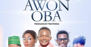 Download Music - Oba Awon Oba