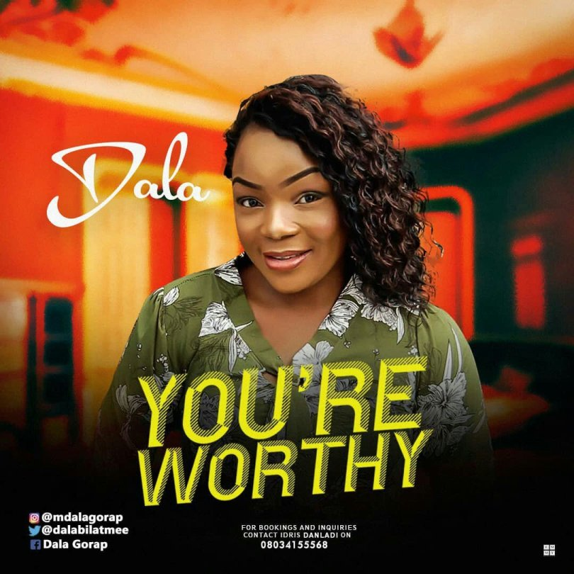 Download Music You're Worthy mp3 by dala