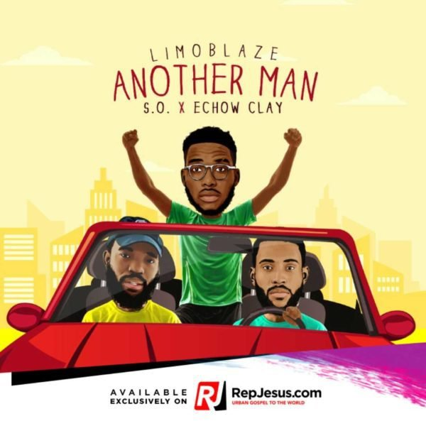 Another man by Limoblaze Featuring S.O and Echow Clay