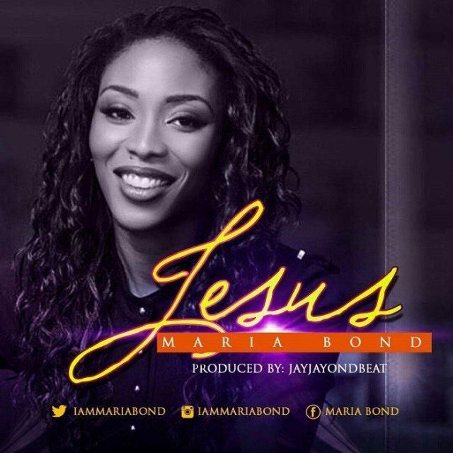 Download Music Jesus By Maria Bond