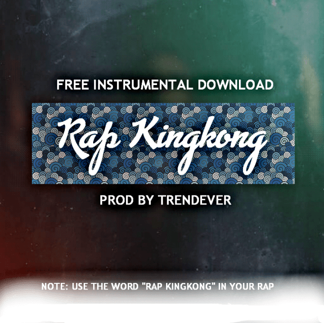 Rap KingKong Free Instrumental by Fega Michaels
