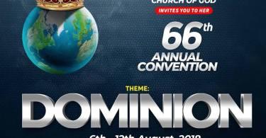 RCCG 66th Annual Convention 2018 » 6th – 12th August. Theme: #DOMINION