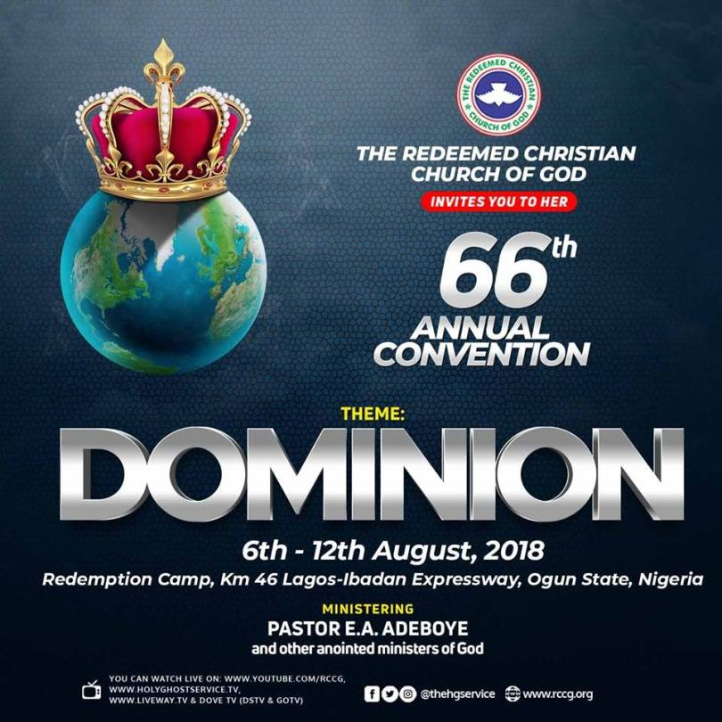RCCG 66th Annual Convention 2018 » 6th – 12th August. Theme: #DOMINION