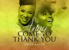 Anny – Come To Thank You  Ft. Onos Ariyo Mp3