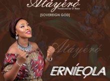 Download Music: Ernieola – Atayero [Sovereign God]