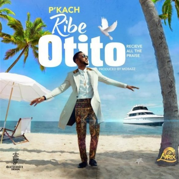 Download Music Ribe Otito  By P'kach