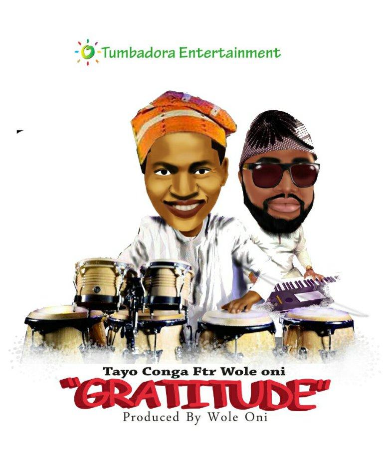 Gratitude By Tayo Congo Ft. Wole Oni