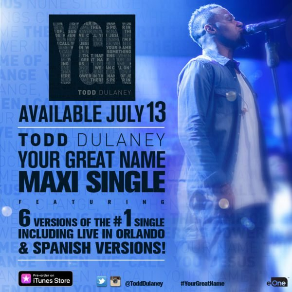 Download Music Your Great Name maxi single by Todd Dulaney