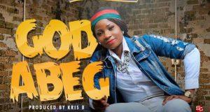 Enjoy Debut Single God Abeg By Angel Opomulero