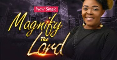 Enjoy debut Single Magnify The Lord Mp3 By Sharon TI