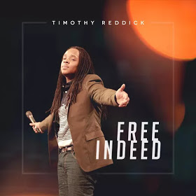 In Christ I'm free indeed Mp3 By Timothy Reddick