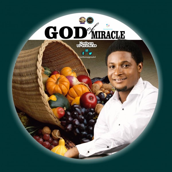 Download Music God Of Miracle By Nathan Upgraded