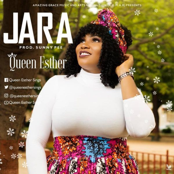 Download Music Jara Mp3 +lyrics By Queen Esther