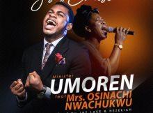 Download Music Jesus Christ Mp3 By Minister Umoren Ft. Osinachi Nwachukwu