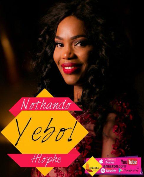[MUSIC Video] Nothando Hlophe – Yebo