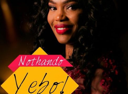 Watch Video & Download Yebo By Nothando Hlophe