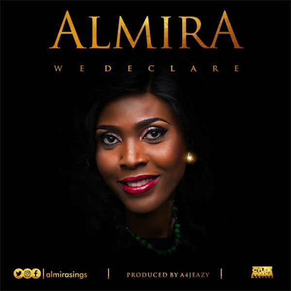 Download Music We Declare Mp3 By Almira