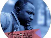 Download Music Prince of Peace Mp3 By Bamidav