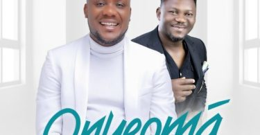 Watch Video & Download Onyeoma [Good God] By De Covenant Ft. Kingsley Ike