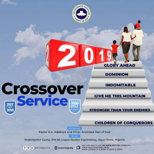 LIVE Video RCCG CROSSOVER SERVICE 2018 – 2019 BY PASTOR E A ADEBOYE