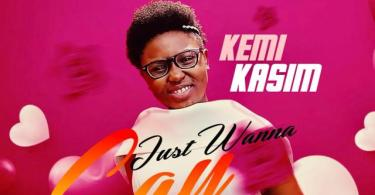 Download Music Just Wanna Say Mp3 By Kemi Kasim