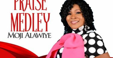 Download Music Praise Medley Mp3 By Moji Alawiye