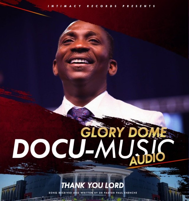 Watch Video & Download Thank You By Dr Paul [VIDEO] Dr Paul Enenche