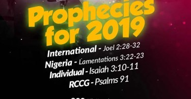 2019 PROPHESY ACCORDING TO PASTOR E.A ADEBOYE