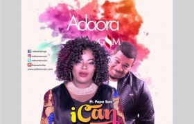 Download Music I Can Mp3 By Adaora Feat. Papa San