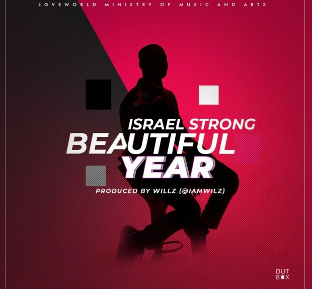 Download Music Beautiful Year Mp3 By Israel Strong