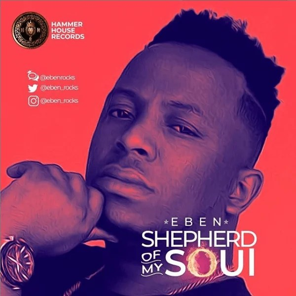 "Download Music Shepherd Of My Soul"" mp3 By Eben"