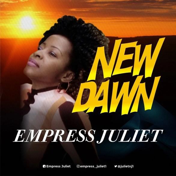 Watch Video New Dawn by Empress Juliet