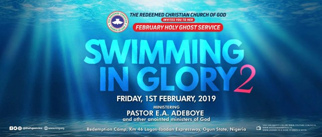RCCG February 2019 Holy Ghost Service – Theme: Swimming In Glory 2 » Feb 1st