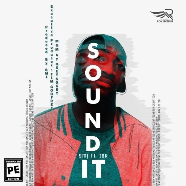 SMJ Ft  IBK – Sound It [Mp3 Download]