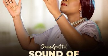 Download Music Sound Of Worship Mp3 By Seun Grateful