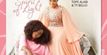 Download Spirit of Life Album Songs By TY Bello & Tope Alabi