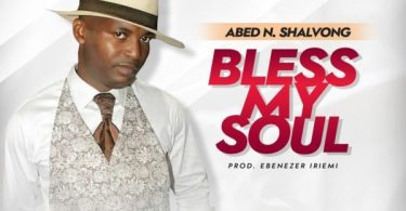 Download Music Bless My Soul Mp3 By Abed N. Shalvong