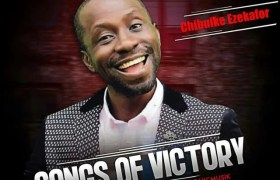 Download Music Songs of Victory Mp3 By Chibuike Ezekafor