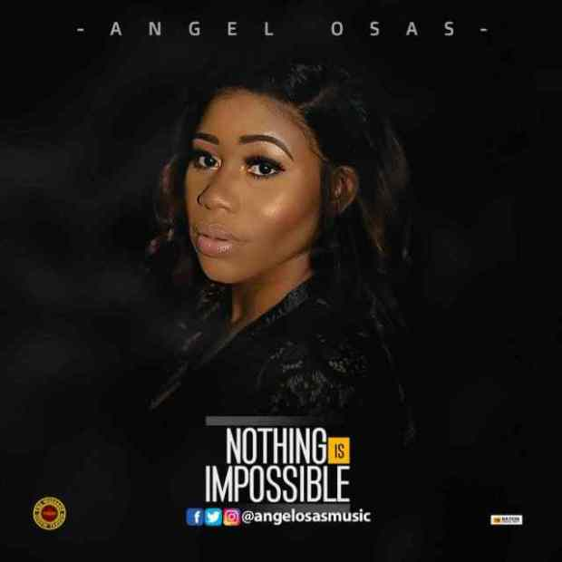 Download Music Nothing is impossible by Angel Osas