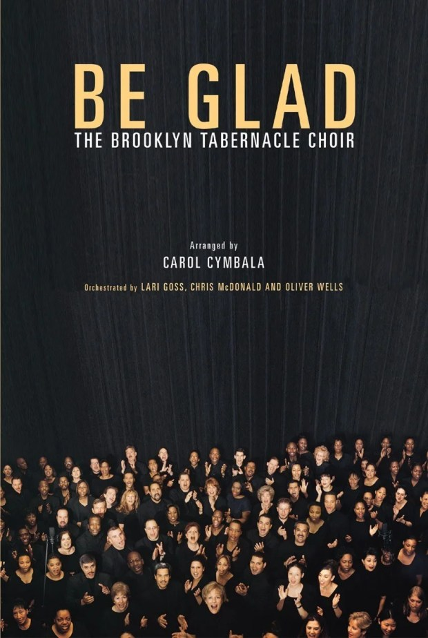 """Download Music """"Be Glad"""" Mp3 By Brooklyn Tabernacle Choir"""