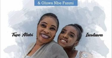 Download Music Agbara Nla Mp3 By Tope Alabi Featuring Iseoluwa