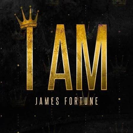 Download Music I Am Mp3 By James Fortune Ft. Deborah Carolina