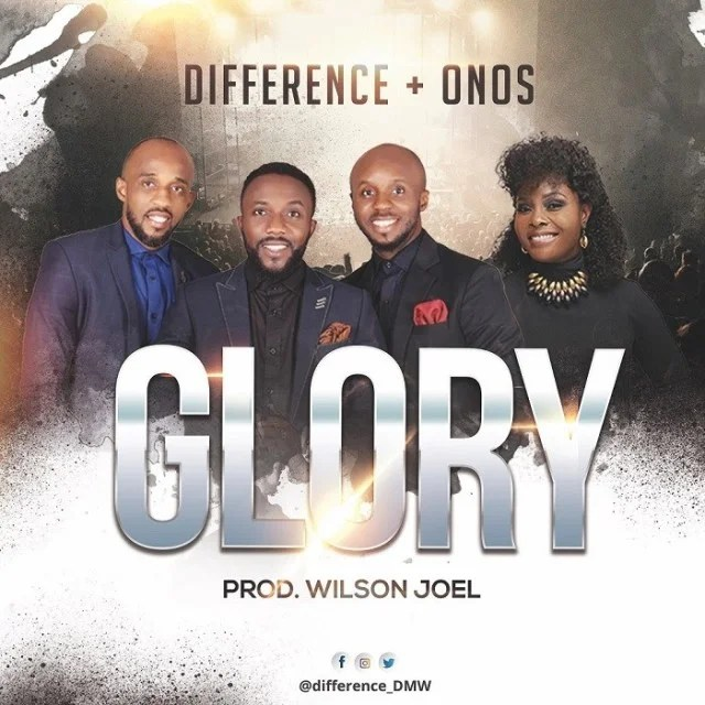 Download Music Glory Mp3 By Difference featuring Onos Ariyo