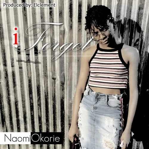 Download Music I Forget Mp3 By Naomi Okorie