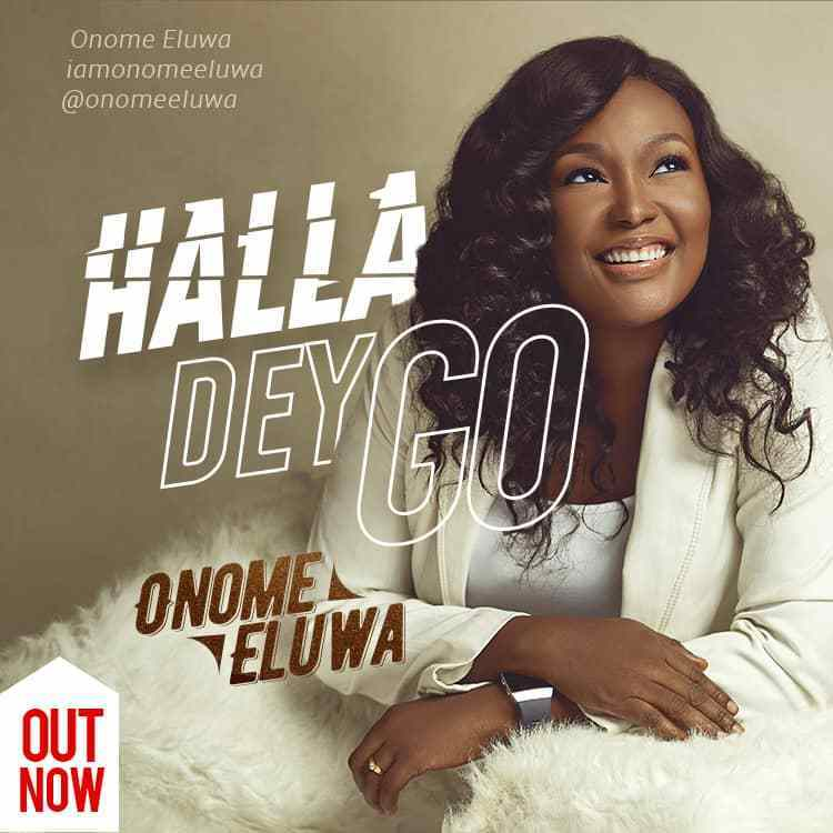 Download Music halla dey go Mp3 By Onome Eluwa
