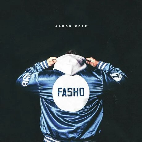 Download Music Fasho Mp3 By Aaron Cole
