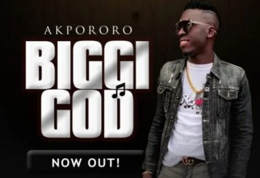 Watch & Download Video Biggi God Mp3 By Akpororo