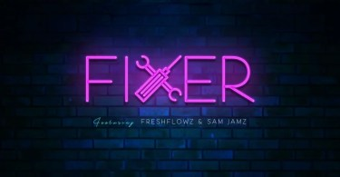 Download Stansteel – Fixer Ft. Freshflowz & Sam Jamz [Mp3]